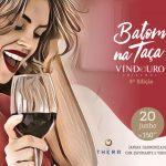 9ª Edição do Batom na taça – Jantar harmonizado só para mulheres