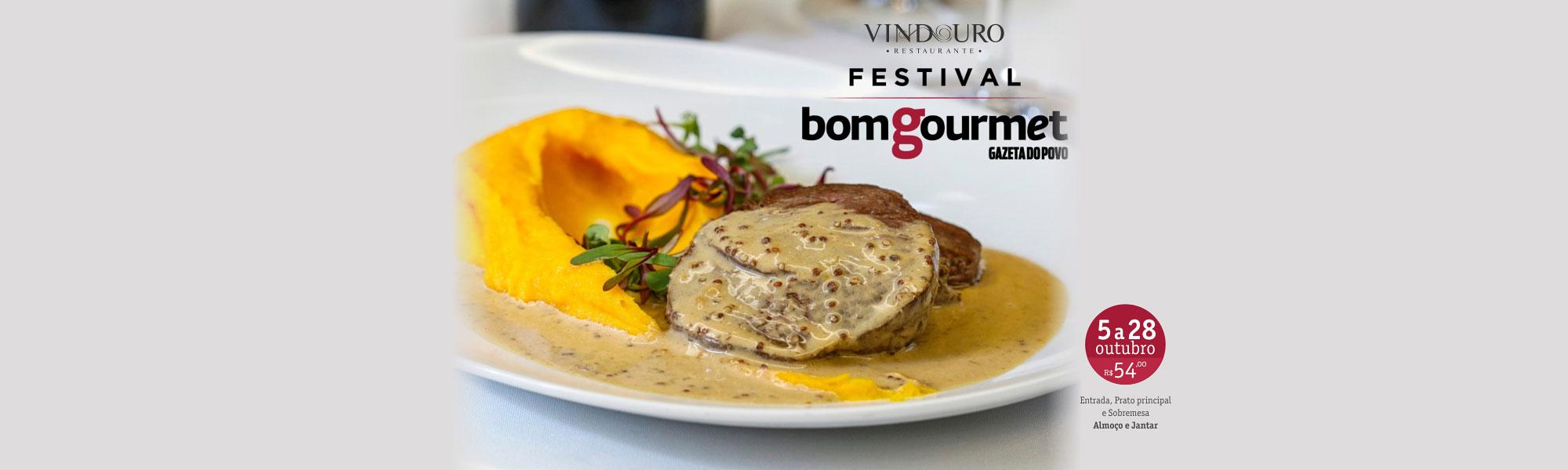 Festival Bom Gourmet no Restaurante Vindouro - Almoço e Jantar